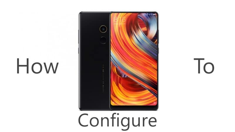 how to configure mi mix 2