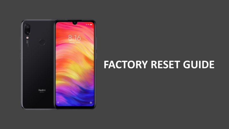 How To Factory Reset Redmi Note 7