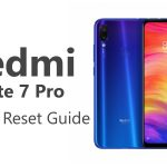 How To Factory Reset Your Redmi Note 7 Pro – Step By Step Guide