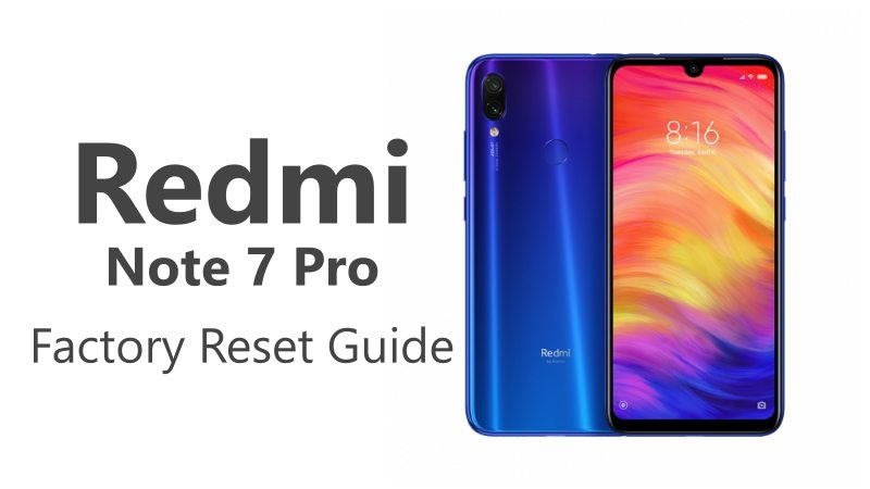 Factory Reset Your Redmi Note 7 Pro