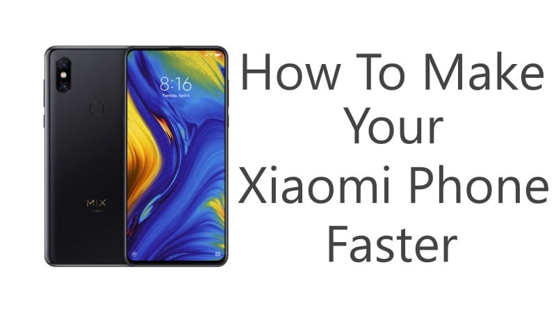 How To Make Your Xiaomi Phone Faster